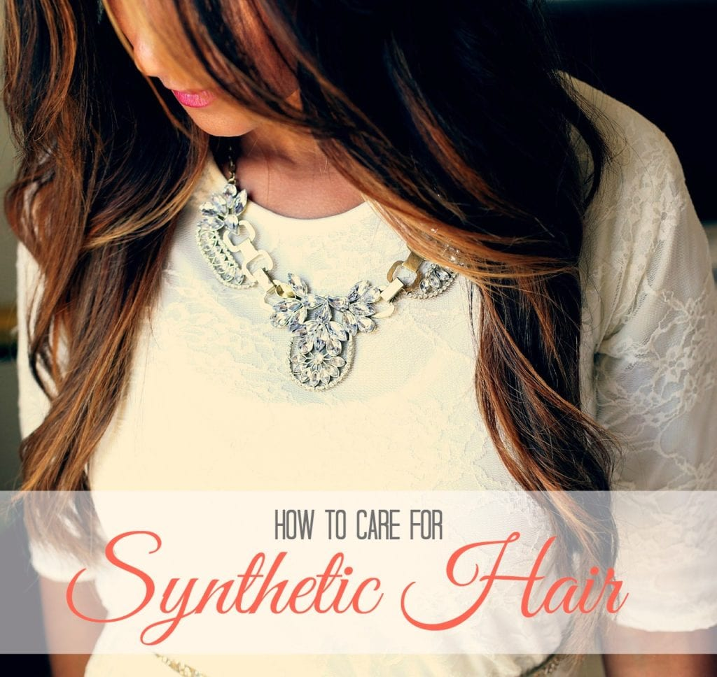 how to care for synthetic hair
