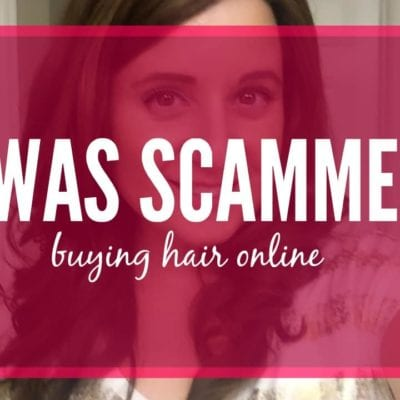 Protect Yourself When Buying Hair Online (My Scam Story)